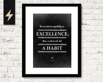 Motivational quote: Excellence is a habit, Aristotle. Inspirational quote art. Motivational Print. Excellence wall art. Digital Sign