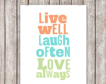 Printable Quote Live Laugh Love Art Print  Typography Wall Art 8x10 Instant Download