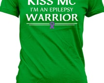 St. Patrick's Day T Shirt Kiss Me I'm A Epilepsy Warrior Shirt Drinking T-Shirt Mental Health Awareness Ladies Tee MD-334A