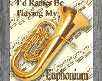 Mouse Pad - I'd Rather Be Playing My Euphonium - Free Shipping