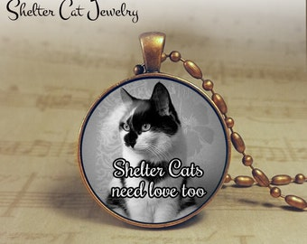 """Shelter Cats Need Love Too Necklace - 1-1/4"""" Round Pendant or Key Ring - Handcrafted Cat Wearable Photo Art Jewelry - Shelter Worker Gift"""