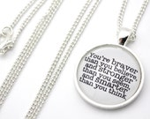 You're Braver Than You Believe, Winnie the Pooh Necklace
