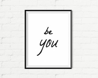 """Inspirational Quote Wall Decor """"Be You"""" Typography Print Inspirational Poster Instant Digital Printable Download2"""