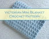 "Victorian Mini Blanket Crochet Pattern - Newborn Photo Prop Pattern - Finished size 20"" x 20"" - Instant Download"