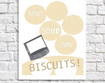 Country Kitchen Art For Cooks Funny Biscuits Print Small Baking Themed Wall Artwork Breakfast Nook Poster