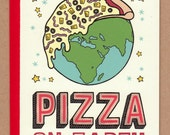 Pizza On Earth Holiday Card