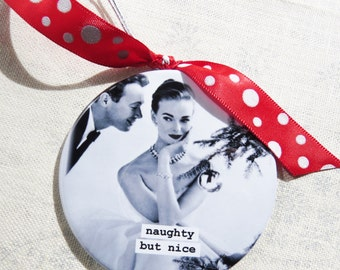 Funny Christmas Ornament Naughty but nice. 3 inch mylar with magnet back