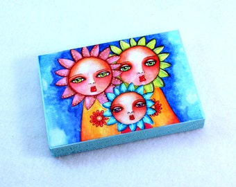 Sunflower Art Wood Block, Whimsical Art, Drilled Hole or Magnet, Friendship Art, Sisters, Three Flower Girls, ACEO ATC, Wooden, Blue Pastels