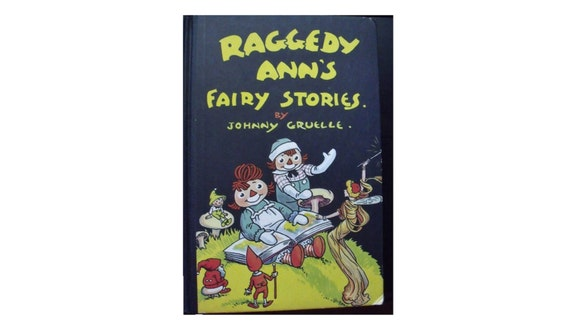 Johnny Gruelle - Raggedy Ann's Fairy Stories - Donohue Press 1930s publication - Illustrated - Nice condition