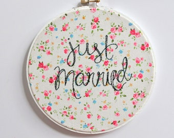 Just Married. Handmade 7 inch Embroidery Hoop Art Home Decor. Wedding Gift under 50
