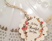 So Very Thankful For You- Thanksgiving Gift and Favor Tags