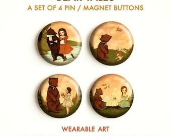 Bear Tales - Pinback Button Set, Magnets, Pinbacks, Pins, Set of 4 Magnets or Pins, Fridge Magnet, Button Pack, Badge, Cute, Animals, Woods