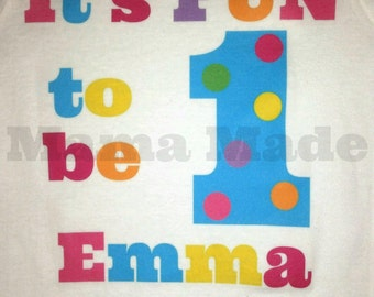 Personalized It's Fun To be One Birthday Shirt or bodysuit First Birthday Shirt 1st birthday shirt,girls 1st birthday, fun to be one shirt
