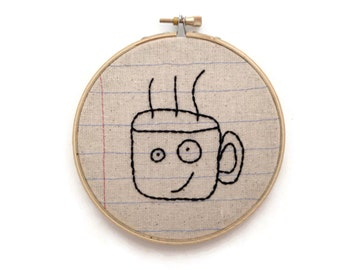 Coffee Cup - Five Inch Embroidery Hoop Wall Art - Anthropomorphic - Fun Dorm Room Decor - Unique Housewarming Gift - Notebook Fabric