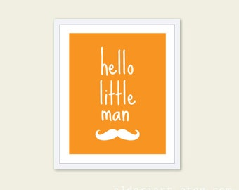 Hello Little Man Mustache Typography Digital Art Print - Orangeand White  Baby Boy Nursery Decor  - Modern Wall Decor - Under 20