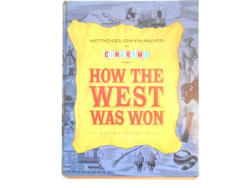 How the West Was Won, a Random House Book, Metro-Goldwyn-Mayer and Cinerama