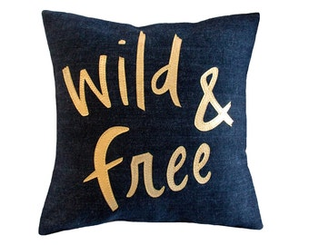 Wild & Free Pillow, Navy and Metallic Gold, Appliqued