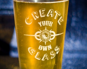 Create A Glass - Create Your Own Custom Engraved Pint Glasses
