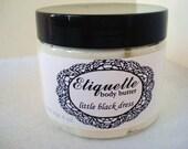 Little Black Dress Body Butter 4 oz. jar Paraben Free, shea butter, carnation citrus orange sandalwood rose patchouli