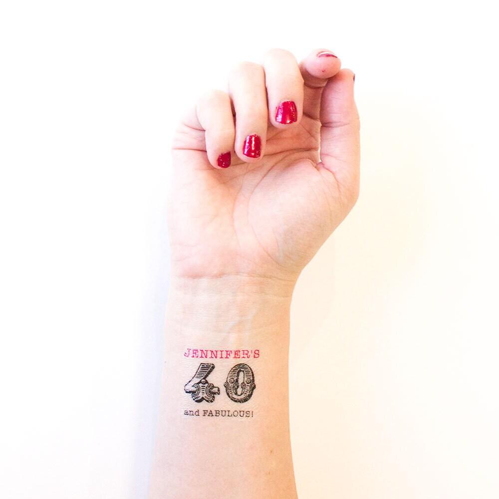 40th Birthday Party Custom Temporary Tattoo By Kristenmcgillivray