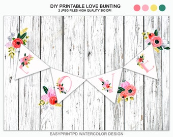 Printable Love Bunting, Love Banner, Pintable Wedding Bunting, Wedding Garland, Rustic Wedding Decoration Bunting, Hand painted watercolor