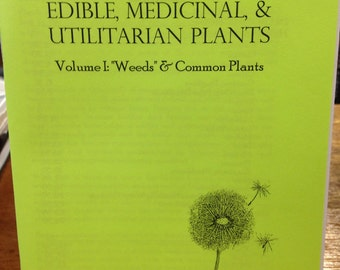 Edible Medicinal & Utilitarian Plants Guide Pamphlet Zine