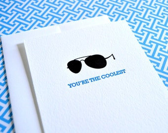 You're the Coolest  :  Letterpress Notecard