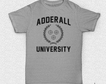 Adderall University College TShirt