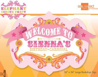 Circus Birthday Backdrop - Party Printable Sign - DIY Print - Pink Elephant Birthday Colors - Vintage Carnival Party Sign