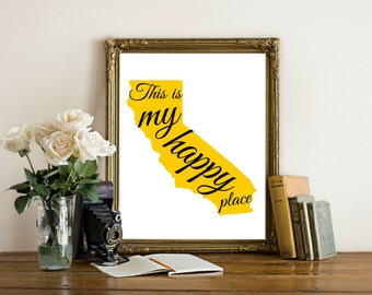 Printable California Wall Art Print, This is my happy place sign,State print, printable, instant download