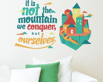 Conquer The Mountain Removable Wall Decal