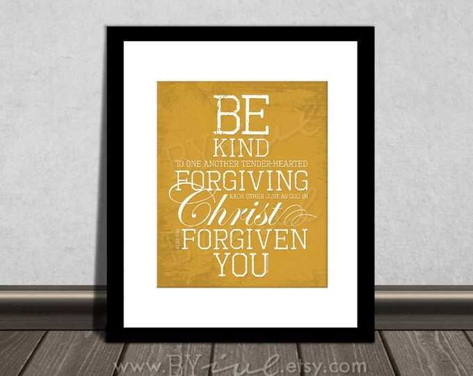 Ephesians 4:32, Be Kind, Inspirational Quote. Motivational. Subway art. DIY Printable. Digital Download.