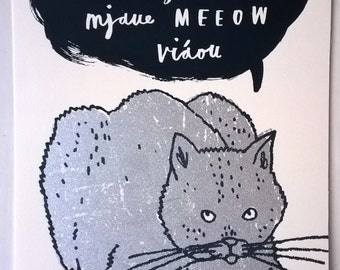 cat screenprint - Feed Me (in seven languages)