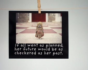 """Art Typographic Print 8x10 Photograph Porcelain Doll """"If All Went As Planned, Her Future Would Be As Checkered As Her Past"""" Doll Photograph"""