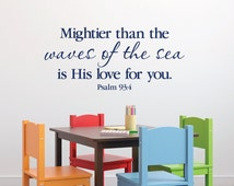 Psalm 93:4 Mightier than the waves of the sea is His love for you -Nautical Nursery Sailor anchor wall decal Child Vinyl PS93V4-0002