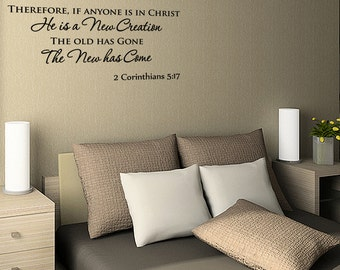 2 Corinthians 5:17 ~ Therefore, If Anyone Is In Christ Vinyl Wall Decal Quotes Religious Sticker (JL20)