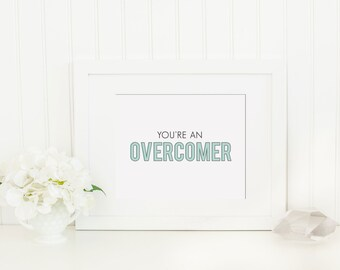 Wall Art Print | You're an Overcomer | Instant Download