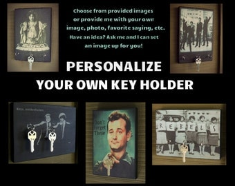 Key Holder PERSONALIZE YOUR OWN Key Holder and Wood Mounted Wall Art. Send Me a Family Photo, Any Image, or Text and I Will Create For You!