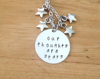 Our Thoughts Are Stars TFIOS Hand Stamped Pendant Charm Necklace, TFIOS necklace, My Thoughts Are Stars
