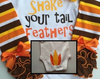 BABY girl Thanksgiving outfit- Baby Girl Fall Outfit - Shake Your Tail Feathers - Baby girl photo outfit - thanksgiving legwarmers