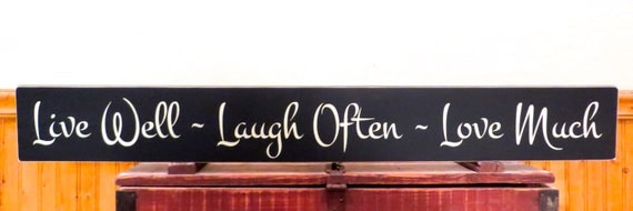 live well laugh often love much sign by freelandfolkartsigns. Black Bedroom Furniture Sets. Home Design Ideas