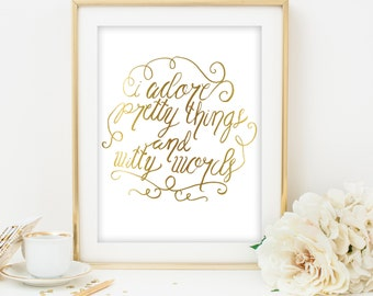 printable quote art gold print gold printable calligraphy print quote print office print gold art calligraphy art gold foil gold quote print