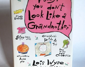 Vintage book, Funny You Don't Look Like a Grandmother