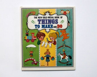 Vintage book: The New Gold Medal Book of Things to Make and Do, 1980
