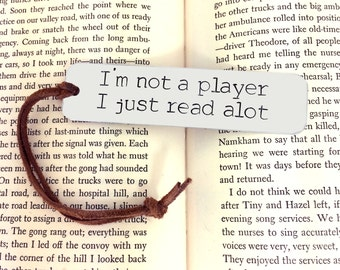 Funny Bookmark - Custom Book Mark, Book worm, Book lover, I'm not a player I just read a lot, books, birthday gift, read a lot