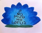 "Oil Pastel Drawing - ""No Mud No Lotus"""