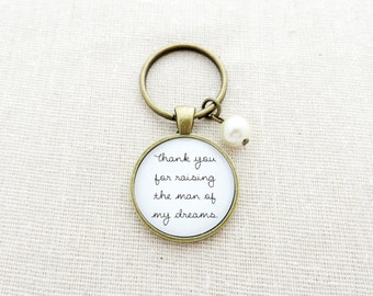 Thank You For Raising The Man Of My Dreams Keychain - Mother In Law Gift with Swarovski Bead
