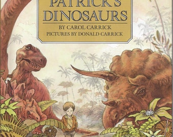 Patrick's Dinosaurs by Carol Carrick - Illustrations by Donald Carrick - Children's book - Autographed - Hardcover