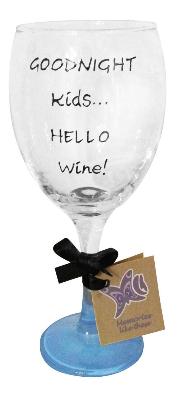 Goodnight kids hello wine wine glass hand painted uk funny - Funny wine glasses uk ...