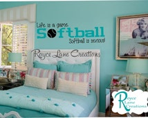 Softball Decal -Life is a Game Softball is Serious Softball B32 Wall Decal for Girls Room Teen Girl Bedroom Teen Room Decor Softball Decal